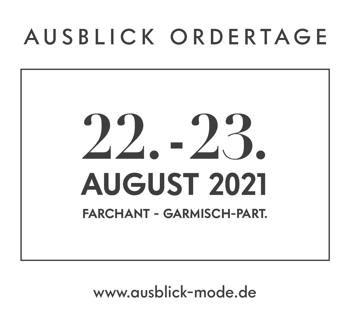 Ausblick Ordertage August 2021 Farchant